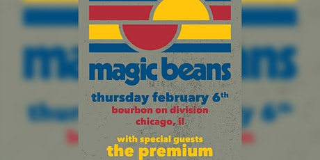 Magic Beans with special guests The Premium tickets