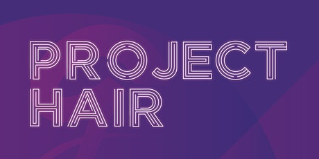 Project Hair tickets