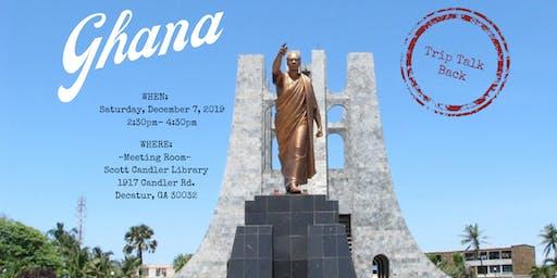 Trip Talk Back-Ghana!