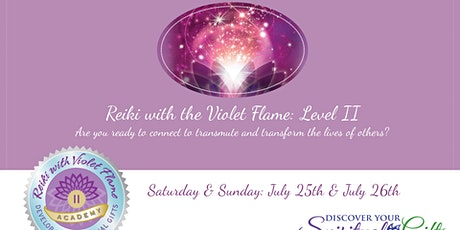 Reiki with the Violet Flame Level II Certification tickets