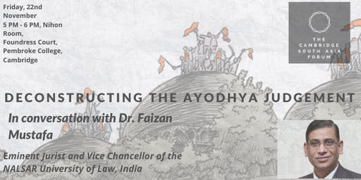 Deconstructing the Ayodhya Verdict: In Conversation with Dr. Faizan Mustafa