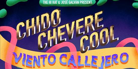 chido / chevere / cool ft. Viento Callejero, QVLN, Introverted Funk tickets