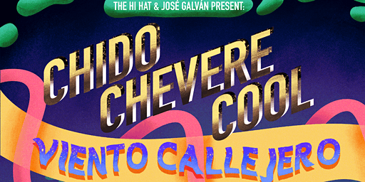 chido / chevere / cool ft. Viento Callejero, QVLN, Introverted Funk