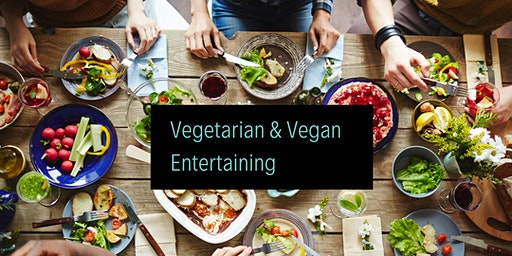 Vegetarian or Vegan Entertaining