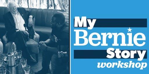 My Bernie Story Workshop - Rochester NY