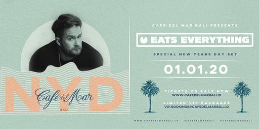 Café del Mar Bali  Presents Eats Everything