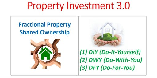 Fractional Property (Do-It-Yourself / Do-With-You / Do-For-You)