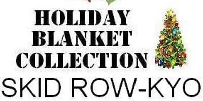 Holiday Blanket Collection SKID ROW-KYO in Little Tokyo DTLA