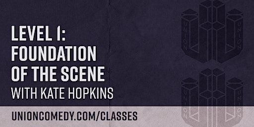 Level 1: Foundation of The Scene with Kate Hopkins