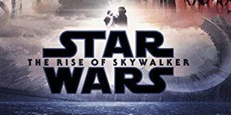 STAR WARS: THE RISE OF SKYWALKER (EARLY SCREENING) tickets