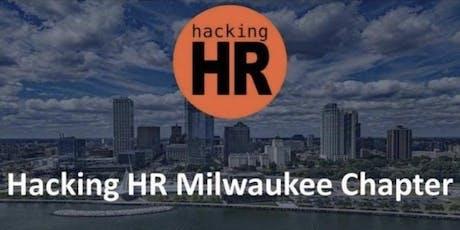 Hacking HR Milwaukee Chapter tickets