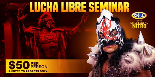 Houston Lucha  Libre Seminar: CMLL Superstar Nitro