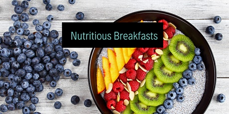 Nutritious Breakfasts tickets