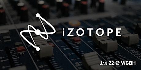 BAVUG 2020 January | iZotope Product Demos tickets