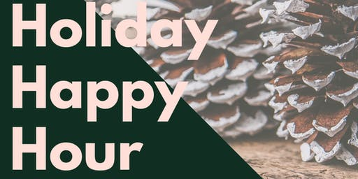 Holiday Minis & Happy Hour!