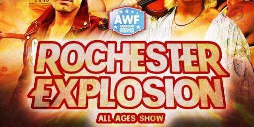 AMERICAN WRESTLING FEDERATION: ROCHESTER EXPLOSION