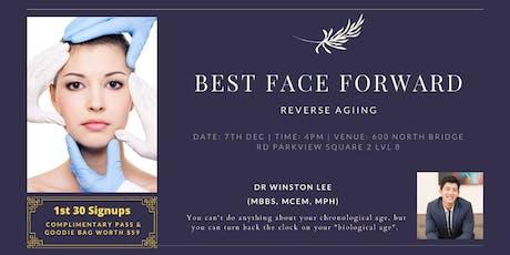 Best Face Forward | Reverse Aging tickets