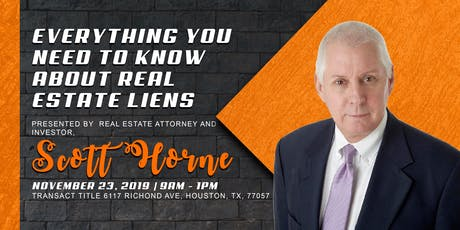 """Real Estate Liens & Everything you need to know about it!"" By Scott Horne! tickets"