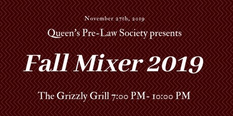 Queen's Pre-Law Society Fall Mixer 2019 tickets