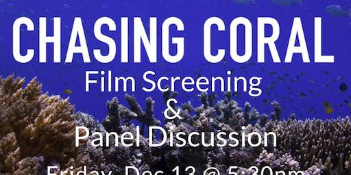 Chasing Coral Film Screening & Panel Discussion