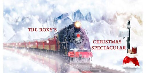 The Roxy's Christmas Spectacular - Friday Night