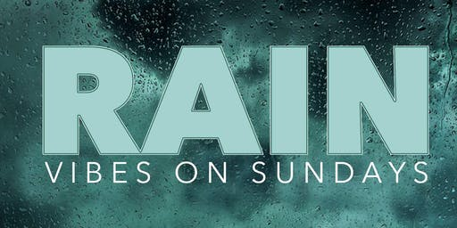 RAIN - Vibes On Sunday