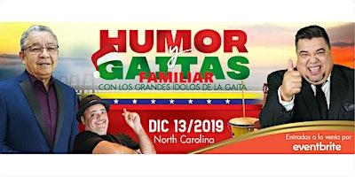 Humor y Gaitas 2019 - Neguito Borjas y El Colosal