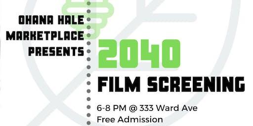 2040 Film Screening!