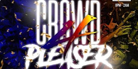 Crowd Pleaser 4 Sponsored by Littucky tickets