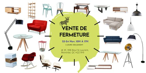 VENTE DE FERMETURE Furniture Sale