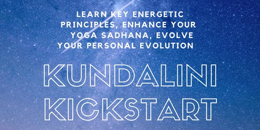 Kundalini Kickstart | Learn Key Principles to Craft Your Yoga Practice
