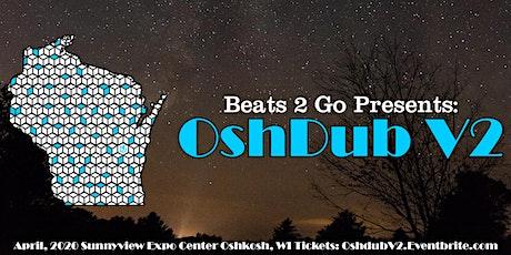 OshDub V2 tickets