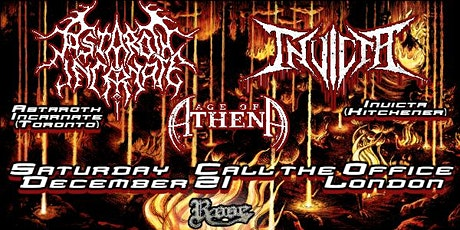 Astaroth Incarnate, Invicta, Age of Athena - Call The Office tickets