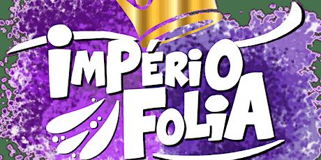 CARNAVAL OURO PRETO 2020 - Império Folia ingressos