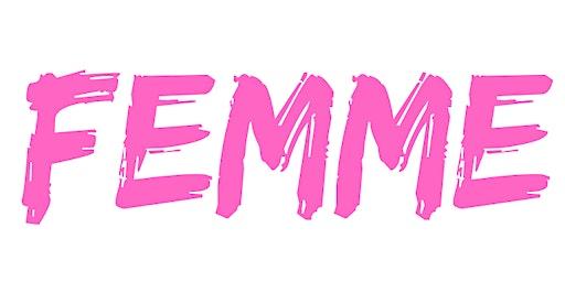 FEMME @ Camelot