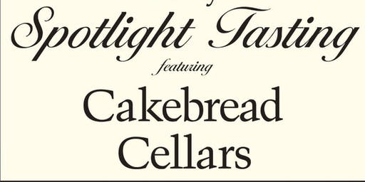 Spotlight Tasting- Cakebread Cellars
