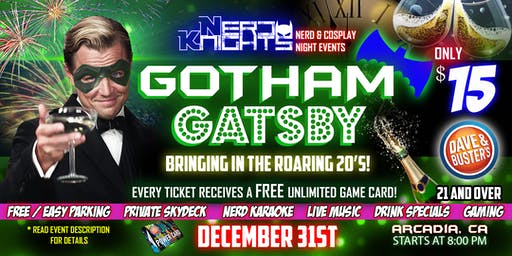 Gotham Gatsby New Years Eve Party at Dave & Buster's