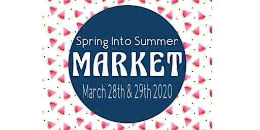 Spring Into Summer Market