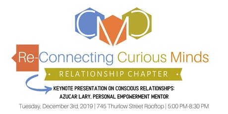 Re-Connecting Curious Minds x Relationship Chapter tickets