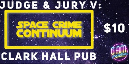 Judge  & Jury V: Space Crime Continuum