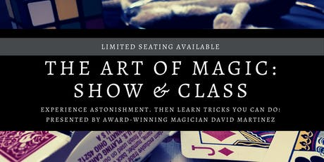The Art of Magic: Show and Class tickets