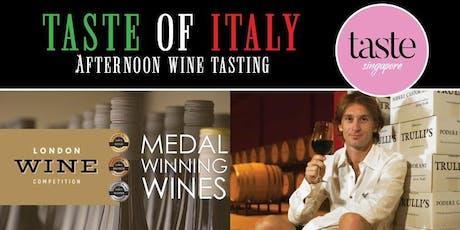Taste of Italy – Free Flow Wine and Food Tasting by Taste Sg tickets