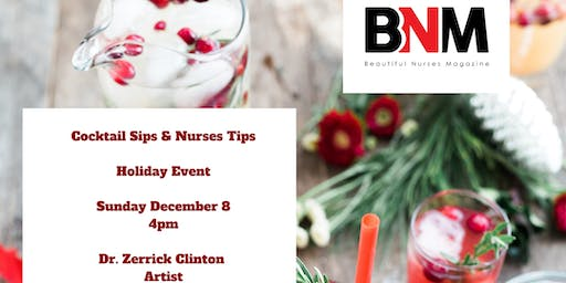 Cocktail Sips & Nurses Tips