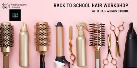 Back to School Hair Workshop @ Warragul Library tickets