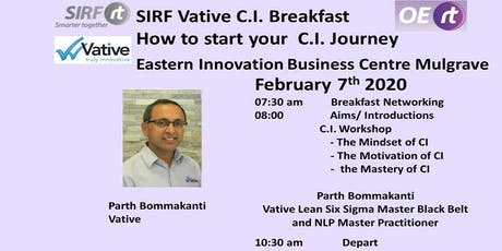 2nd  SIRF - Vative OERt Breakfast - How to Start your Continuous Improvement Journey  tickets