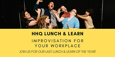 Lunch and Learn: Improvisation For Your Workplace tickets