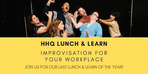 Lunch and Learn: Improvisation For Your Workplace