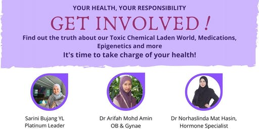 GET INVOLVED! Your Health Your Responsibility