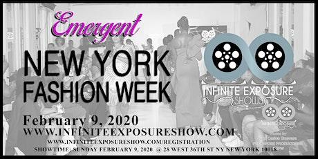 New York Fashion Week Infinite Exposure Shows  Emergent tickets