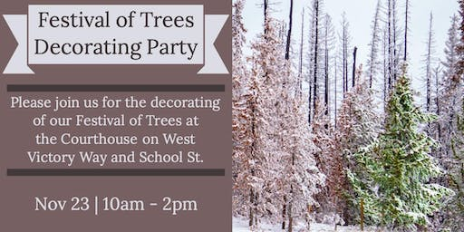 Festival of Trees Decorating Party
